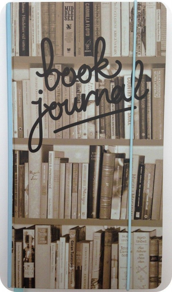 Keeping a book journal - my life is forever changed!   Gives me a great idea to make my own book journal!