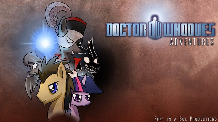 Doctor Whooves Adventures by CyberToaster on DeviantArt