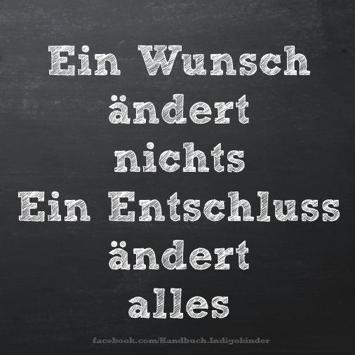 Man kann sich etwas wünschen und es schon vor sich sehen; doch man muss handeln und beschließen, Chancen zu nutzen, um den Wunsch wahr werden zu lassen. #Deutsch