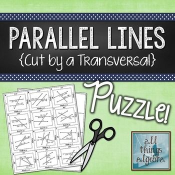 Parallel Lines Cut by a Transversal Puzzle | A well ...
