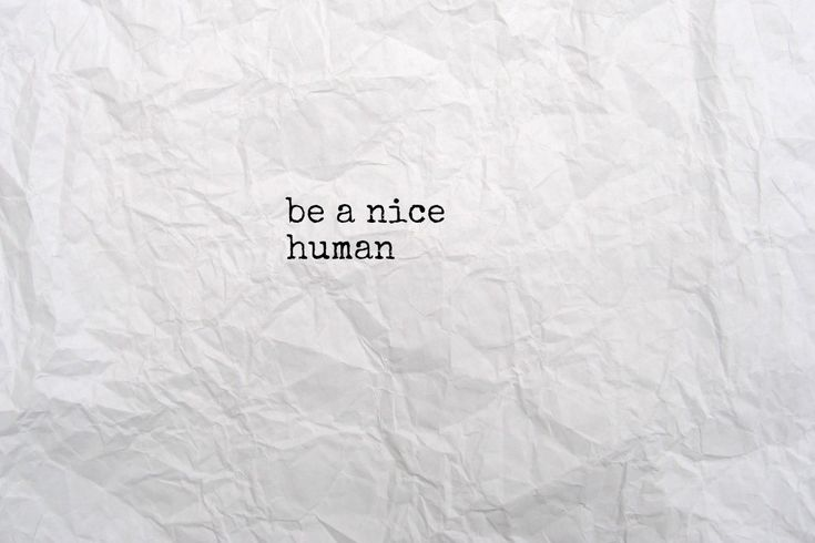 note to self | words | be nice | simple | treat others as you wish to be treated | www.republicofyou.com.au