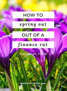 How to spring out of a rut and reclaim your financial mojo
