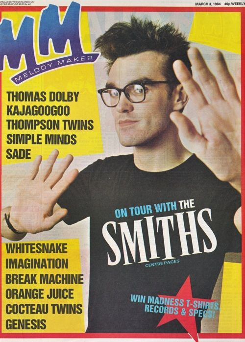 March 1984, Melody Maker Magazine, Morrissey!