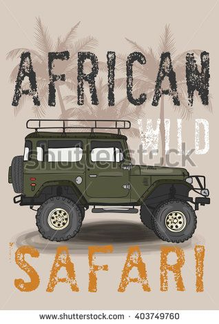 safari off-road truck typography, t-shirt graphics, vectors