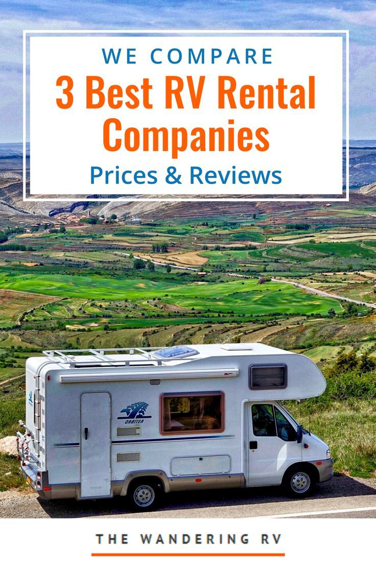 3 Best Rv Rental Companies Compared Prices Reviews In 2020 Rv Rental Camper Rental Rental Company