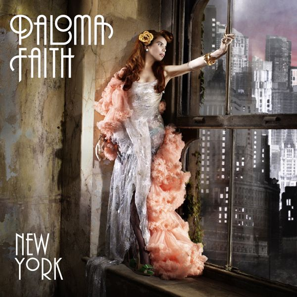 """""""New York"""" single artwork by English singer-songwriter Paloma Faith from the album Do You Want the Truth or Something Beautiful?."""