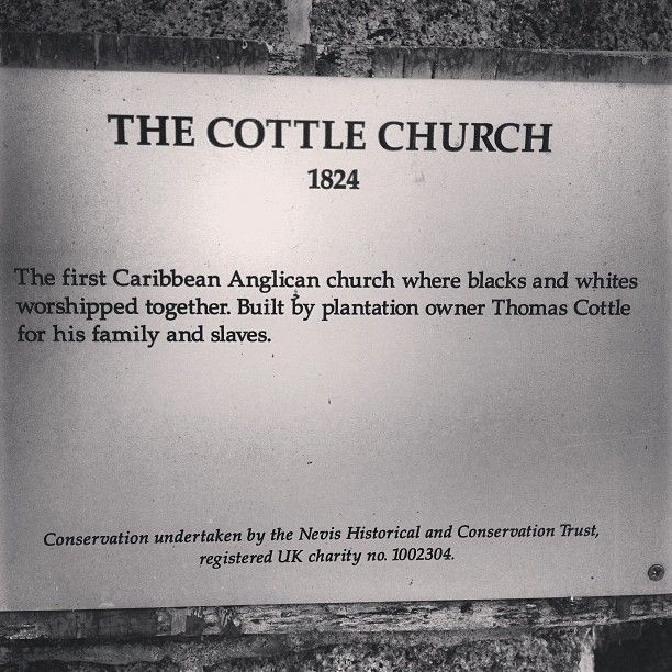 #History of #Nevis - Cottle Church - The first integrated place of worship in the #Caribbean 1824