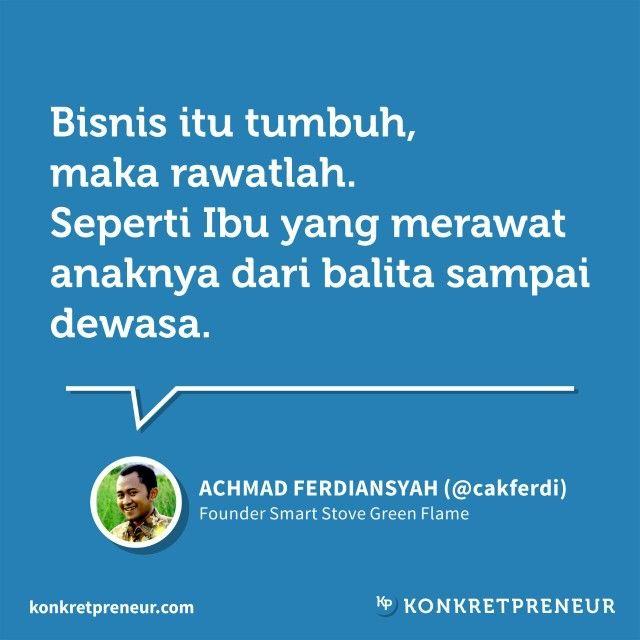 By Cak Ferdi - Alumnae of Rumah Kepemimpinan PPSDMS ~ Konkretpreneur
