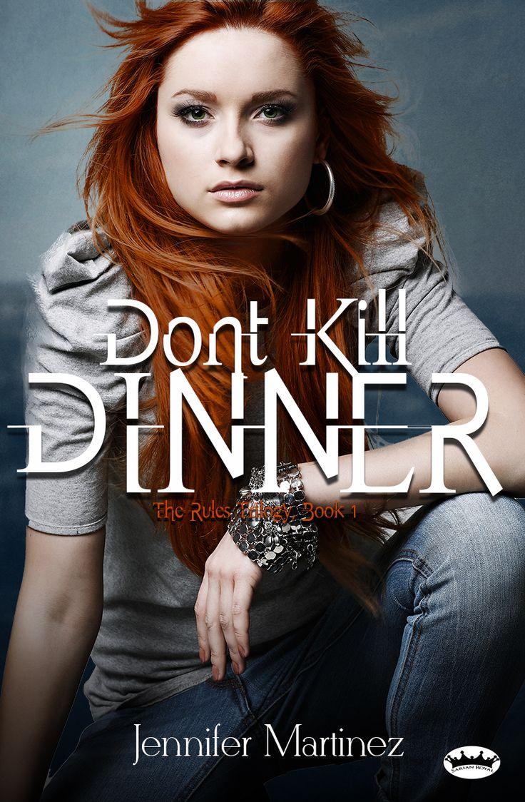 Don't Kill Dinner By Jennifer Martinez
