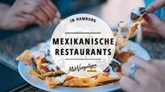In Hamburg kann man exzellent mexikanisch essen gehen. Wir haben 11 Restaurants rausgesucht, die euch feurig gutes Essen servieren.