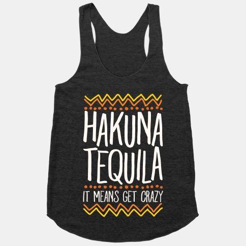Hakuna Tequila