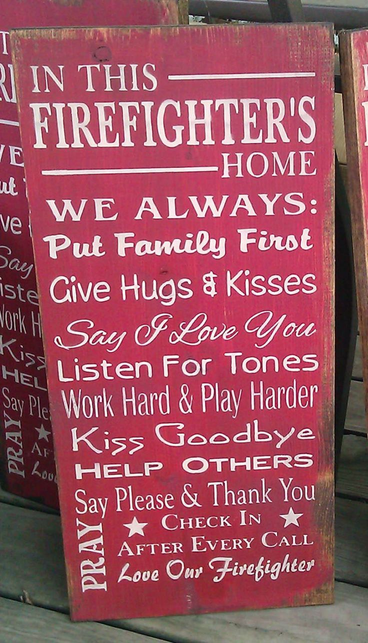 top ideas about firefighter humor firefighters in this firefighter s home wood sign father s day