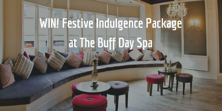 #COMPETITION WIN! Festive Indulgence Package worth €130 at The Buff Day Spa. Enjoy 30min Back Massage, Dermalogica Buff Express Facial & a Shellac Manicure, along with complimentary use of the sauna and tranquility room and a glass of bubbly. You will also get a Free €10 Gift Voucher to use off your treatments in Jan/Feb.To Enter simply answer the Question via the link #GoodLuck