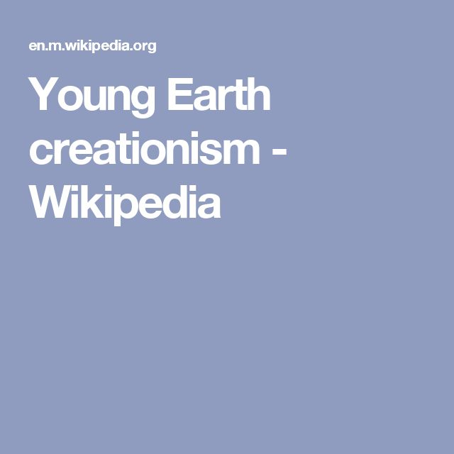 Young Earth creationism - Wikipedia