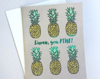 You Pine - Handmade Pineapple A2 Just Because Birthday Funny Pun Card with Foiled Lettering
