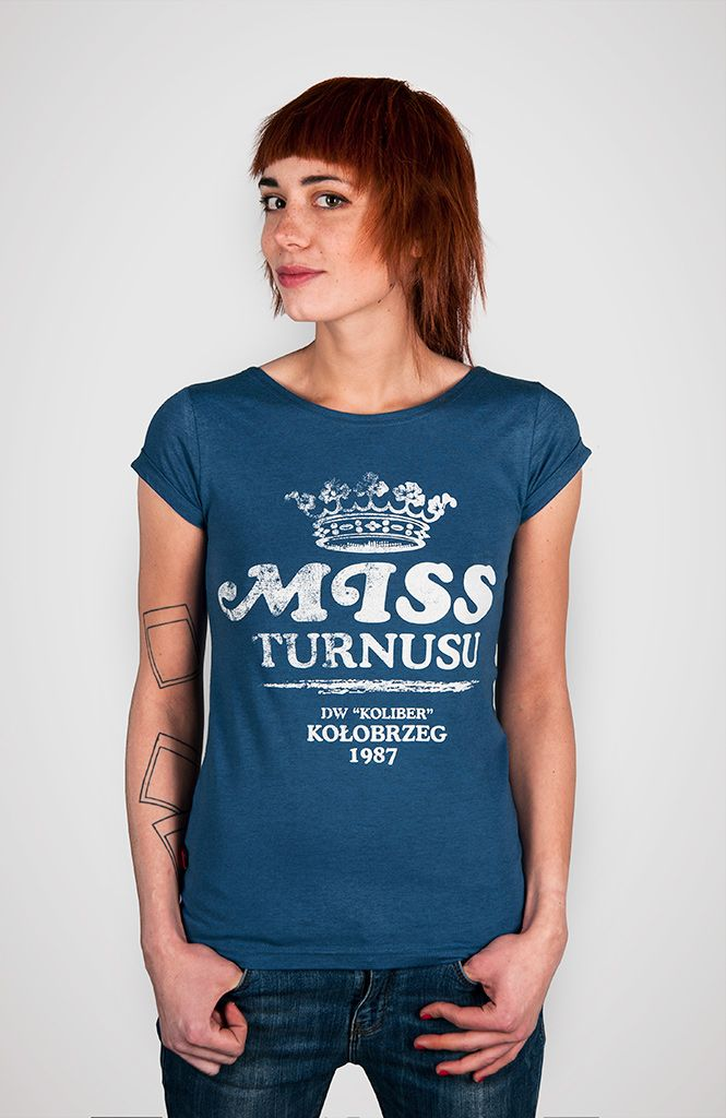 Miss turnusu koszulka damska - Pan tu nie stał