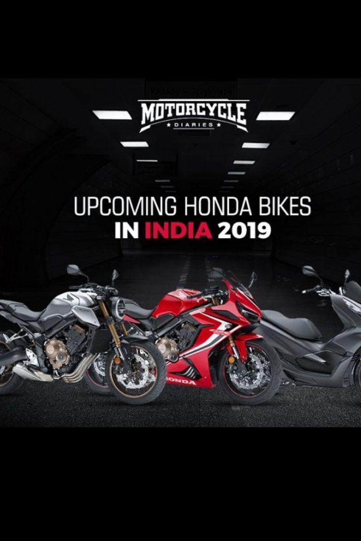 Upcoming Honda Bikes In India 2019 2020 Honda Bikes Honda Bike