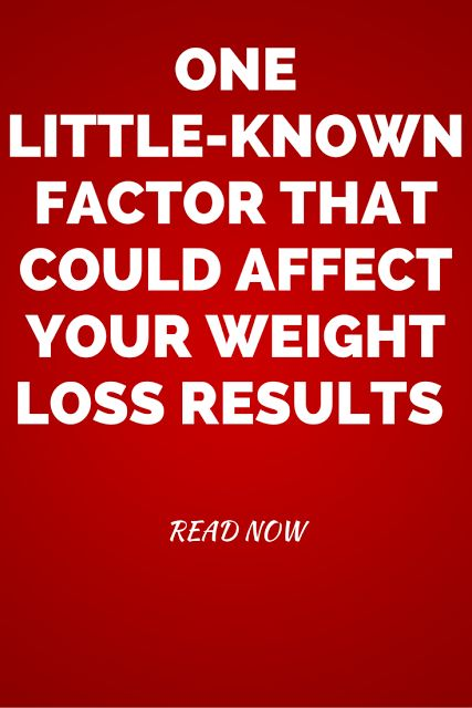 One Little-Known Factor That Could Affect Your Weight Loss Results http://havetodiet.blogspot.com/2015/06/one-little-known-factor-that-could.html  #weightloss #howtoloseweight #nutrition #health #diet #fitness #wellness