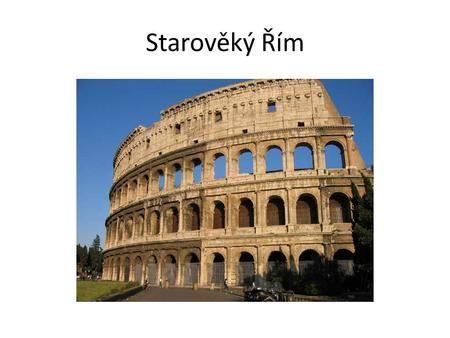 Starověký Řím.>