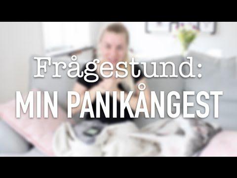Frågestund: Min panikångest | Varför, hur och när får jag panikattacker - YouTube