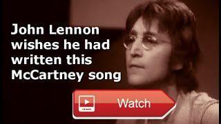 John Lennon wishes he had written All My Loving Beatles song of Paul McCartney  John Lennon wishes he had written All My Loving Beatles song of Paul McCartney Beatles John Lennon Paul McCartney A