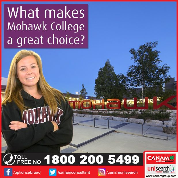 All those students who wish to be a part of leading college in #Canada that offers the best #HigherEducation programs with a fine tradition of learning and achievement, then look no further than #MohawkCollege. Mohawk is one of the leading colleges in Ontario offering relevant and dynamic courses to match a wide range of career choices. For more details, contact #CanamConsultants Call us for more details at 1800-200-5499 (Toll Free).