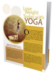 Lose Weight Today With Yoga  The Latest Lose Weight Today with YOGA!  Out of the many things that India is known for in her contribution to the world Yoga is perhaps one of the most important and popularexports. From the ancient times the ascetics the rishis and the munis of India have been practicing this form of art and scienceand deriving the benefits of enlightenment that accompany yoga.  Submitted: 02 Sep 2016 File Size: 4.5 MB License: Private Label Rights  Check Lose Weight Today With…