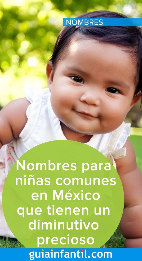 Nombres Mexicanos Para Niñas Que Tienen Un Diminutivo Precioso Nombres Mexicanos Para Niña Nombres De Niñas Nombre De Bebes Niños