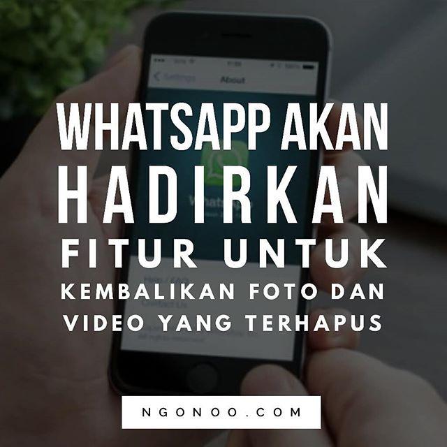 https://ngonoo.com WhatsApp kembali akan menghadirkan fitur baru yang memungkinkan bro n sest mengunduh foto video dan GIF yang telah dihapus. Sebelumnya hal ini tak bisa dilakukan karena sistem WhatsApp langsung menghapusfilemedia dariserver-nya pasca diunduh pertama kali oleh pengguna. Fitur ini telah hadir di WhatsApp beta versi 2.18.113 ke atas.