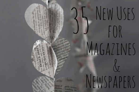 35 new uses for magazines & newspapers