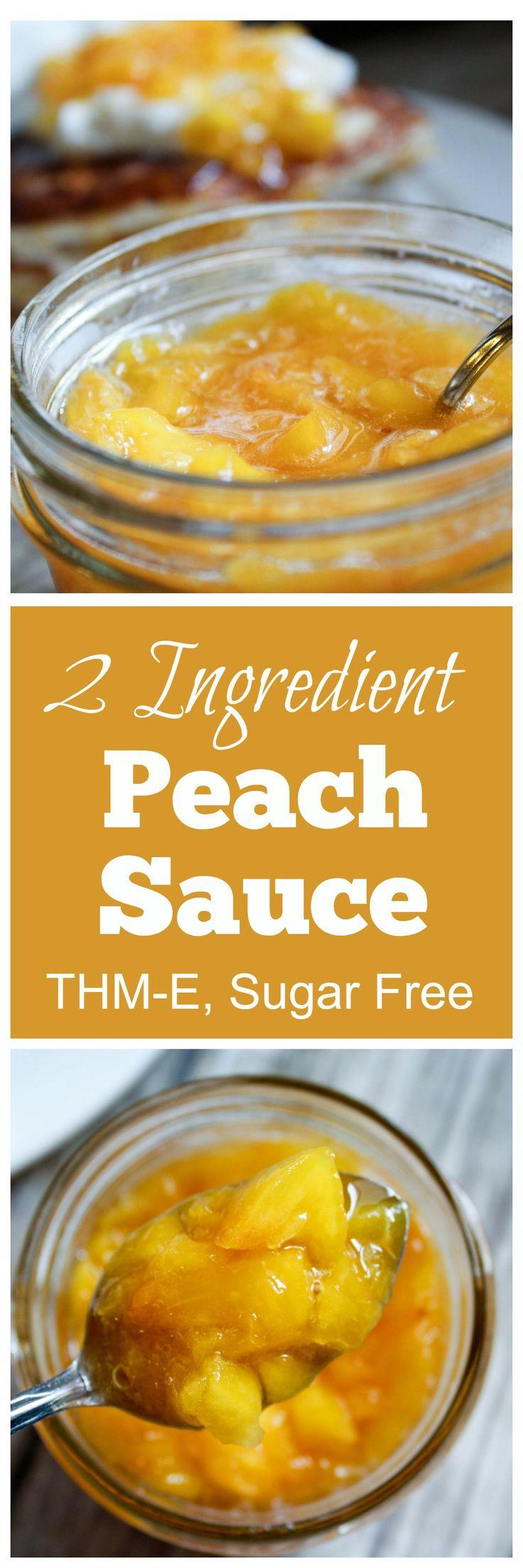 2 Ingredient Peach Sauce {THM-E, Sugar Free, Low Fat}