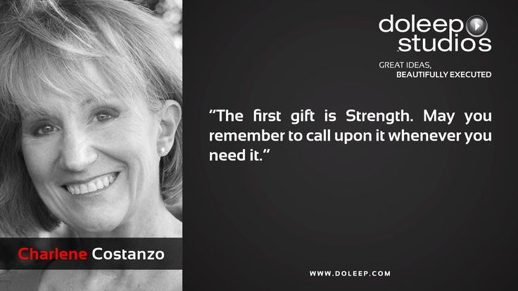 """The first gift is Strength. May you remember to call upon it whenever you need it.""  #business #entrepreneur #fortune #leadership #CEO #achievement #greatideas #quote #vision #foresight #success #quality #motivation #inspiration #inspirationalquotes #domore #dubai#abudhabi #uae www.doleep.com"