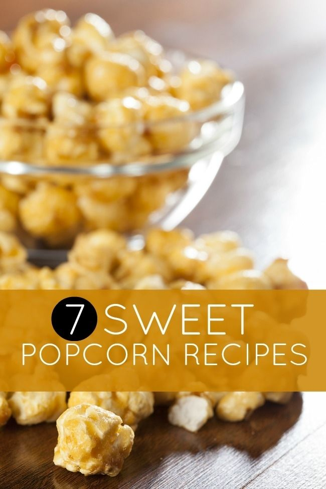 Kids Party Food Ideas: 7 Sweet Popcorn Recipes. For the love of popcorn! #popcorn