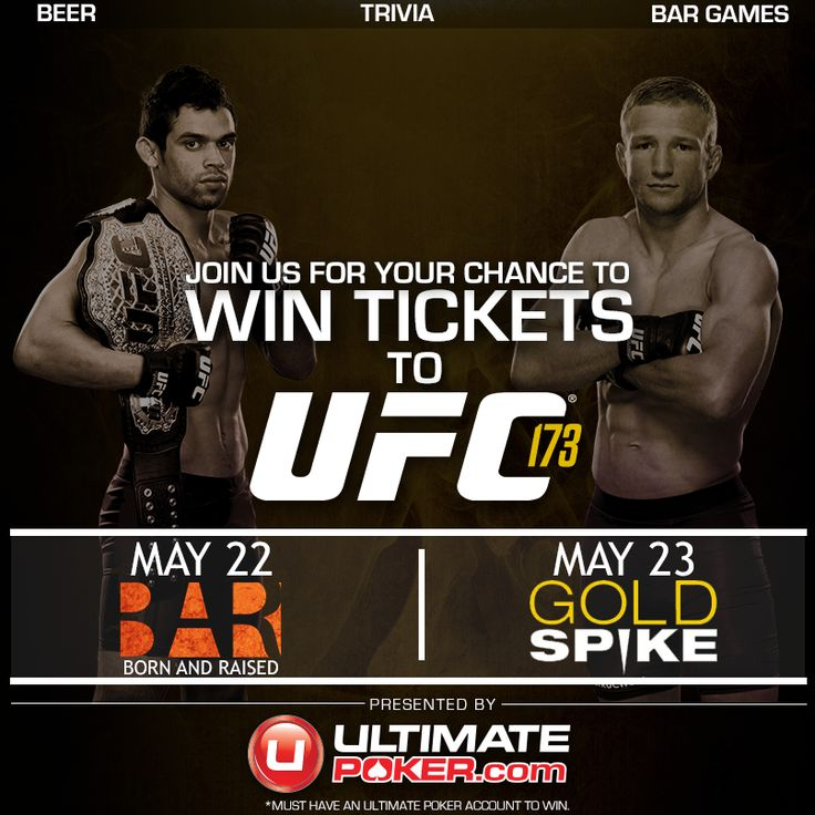 Win tickets to UFC 173 from Ultimate Poker.  www.ultimatepoker.com