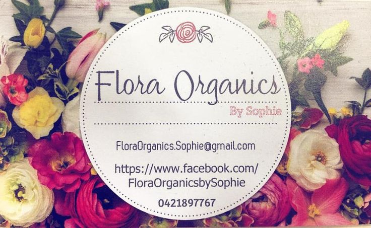 Flora Organics By Sophie - small business in Newcastle, NSW - we are passionate about hand making natural and organic beauty products for you!