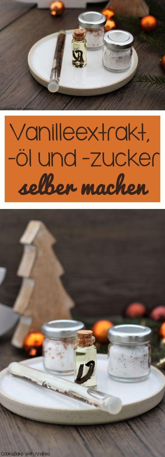 cb-with-andrea-vanilleextrakt-oel-und-zucker-aromasalz-selber-machen-geschenke-aus-der-kueche-www-candbwithandrea-com-collage