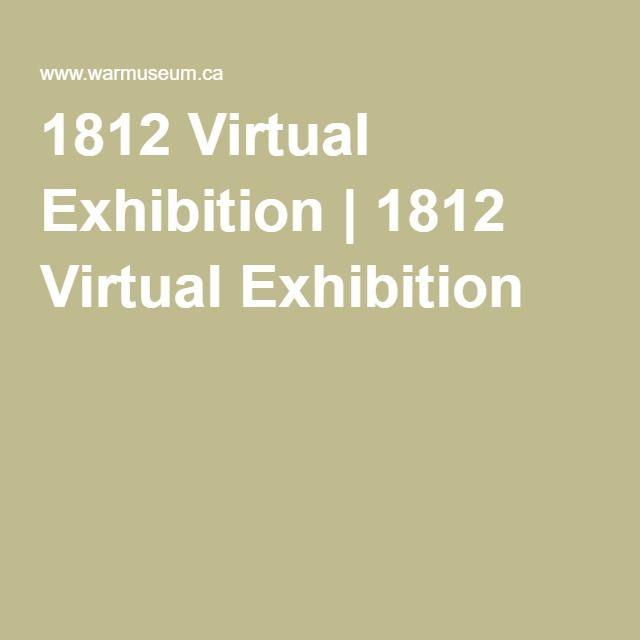 1812 Virtual Exhibition | 1812 Virtual Exhibition