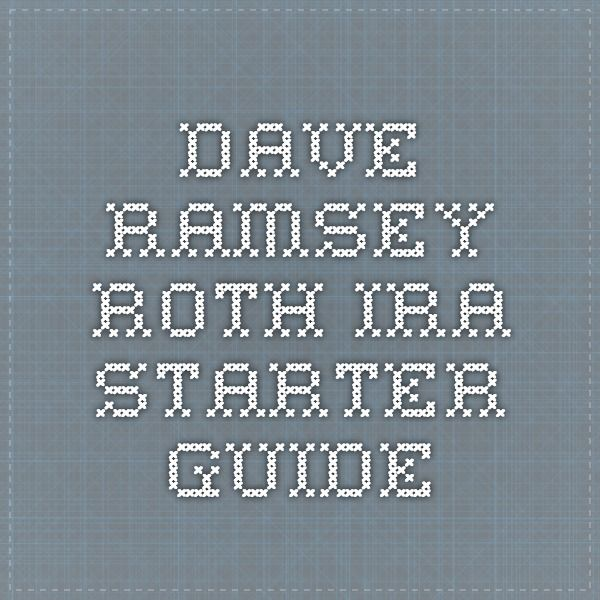 Dave Ramsey Roth IRA Starter Guide Get Some Money Wisdom