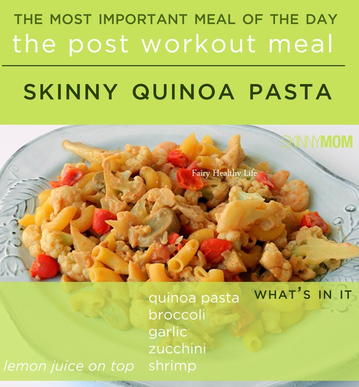 Post Workout Meal: Skinny Quinoa Pasta