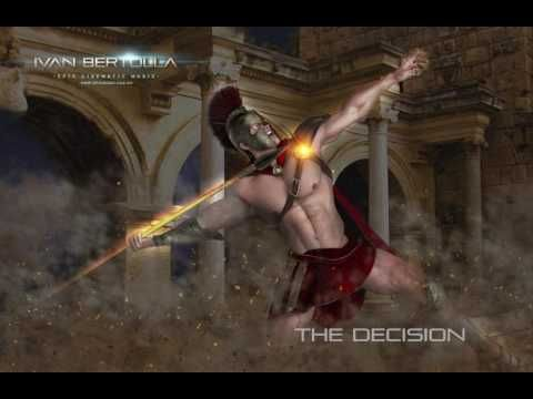 """Epic Cinematic Music - """"The Decision"""" by Ivan Bertolla"""