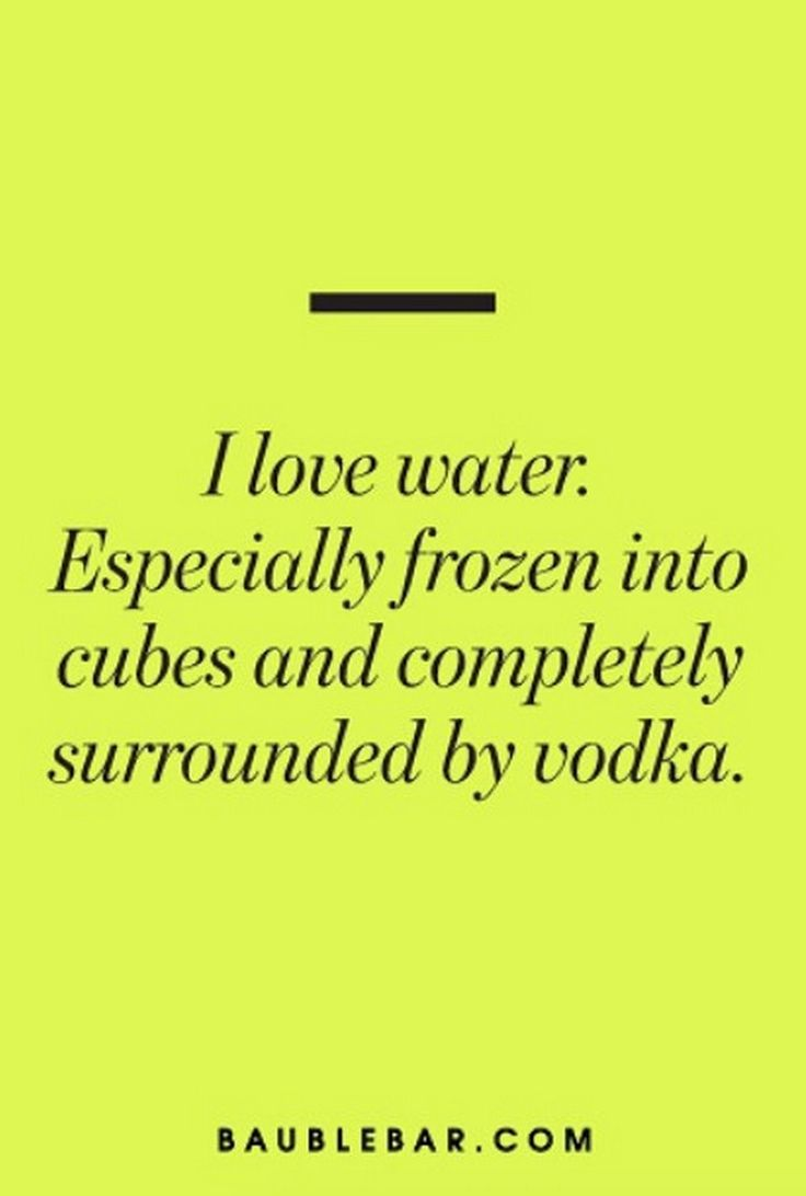 Stay Hydrated Quotes Weekend Alcohol Quotes Funny Bartender Quotes Alcohol Quotes