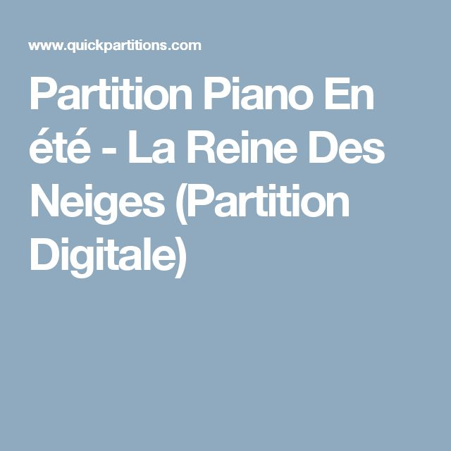 partition piano en t la reine des neiges partition digitale musique pinterest piano. Black Bedroom Furniture Sets. Home Design Ideas