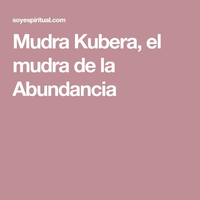 Mudra Kubera, el mudra de la Abundancia