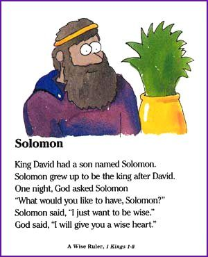 1 Kings 2:1-4, 10-12; 3:1-15 Solomon asks for Wisdom Solomon Asks God for Wisdom Online Story