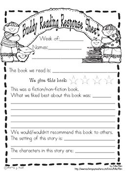 This is a one page response form that students can complete with their reading buddy.  It can be used in conjunction with Daily 5 or Balanced Liter...