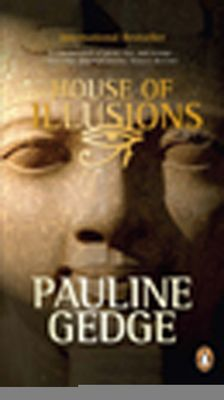 House Of Illusions by Pauline Gedge, Click to Start Reading eBook, For many years, Thu has lived in exile, writing the tragic history of her life as the favourite concu