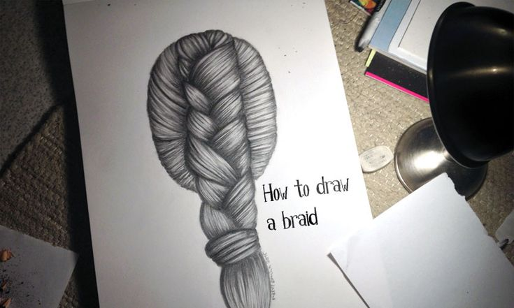 How to draw a realistic looking braid, with photos of different stages.