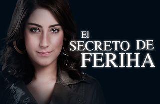 EL SECRETO DE FERIHA CAPITULOS COMPLETOS EN ESPAÑOL ~ Series Peru Tv