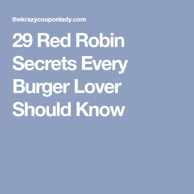 29 Red Robin Secrets Every Burger Lover Should Know