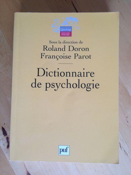 """#psychologie : Dictionnaire De Psychologie - Didier Anzieu. D' """" adolescence """" à """" utopie """", d'"""" autisme """" à """" mémoire """", de """" dépendance """" à """" tolérance """", de """" béhaviorisme """" à """" Rorschach (test de) """" en passant par """" catatonie """", """" éthologie """", """" normalité """", """" paranoïa """", """" Zeigarnik (effet) """"... Loin des particularismes d'écoles, ce dictionnaire couvre l'ensemble de la psychologie et s'ouvre aux disciplines voisines, en donnant une définition concise de chaque concept et idée…"""